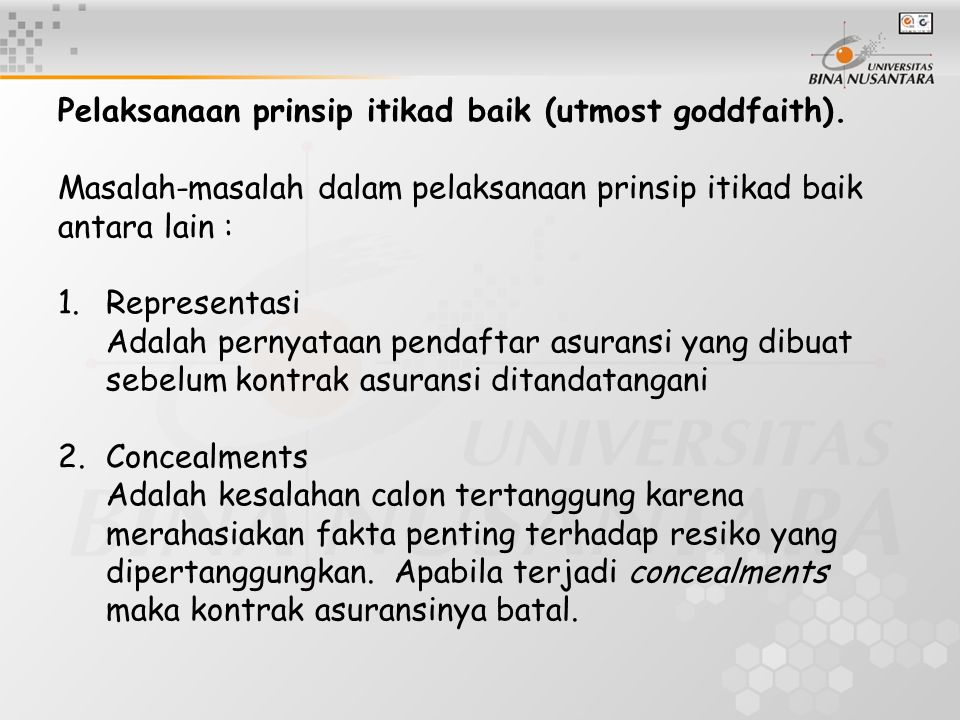 Pelaksanaan prinsip itikad baik (utmost goddfaith)