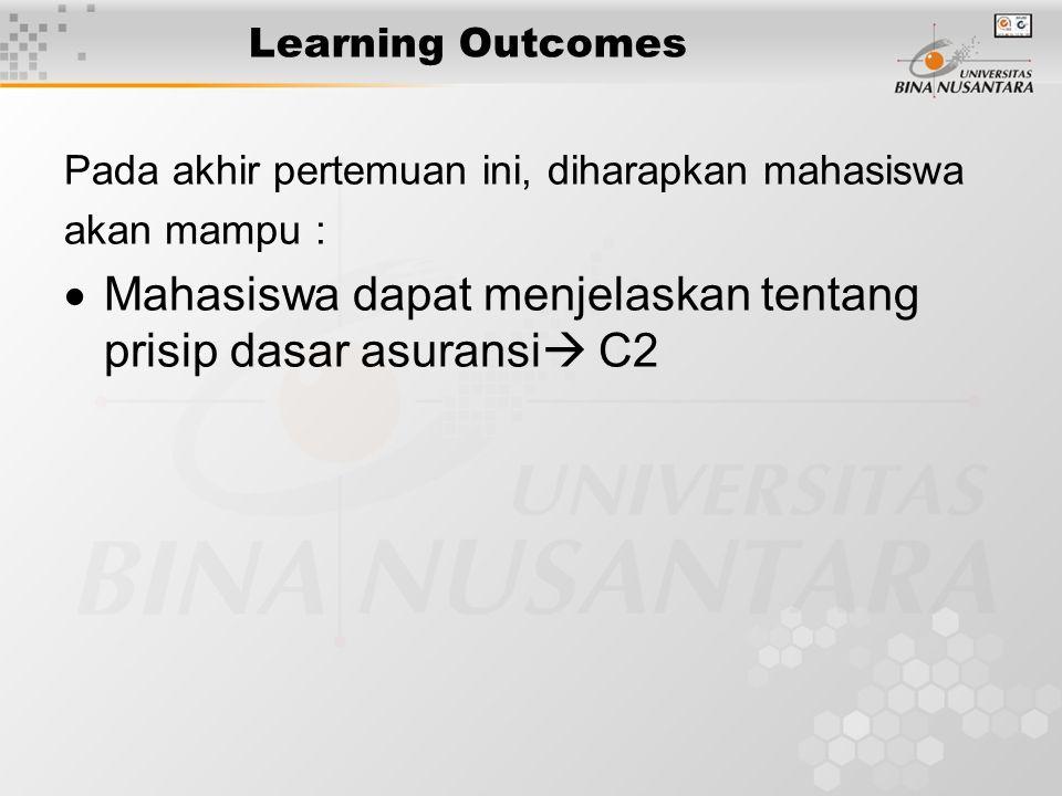 Mahasiswa dapat menjelaskan tentang prisip dasar asuransi C2