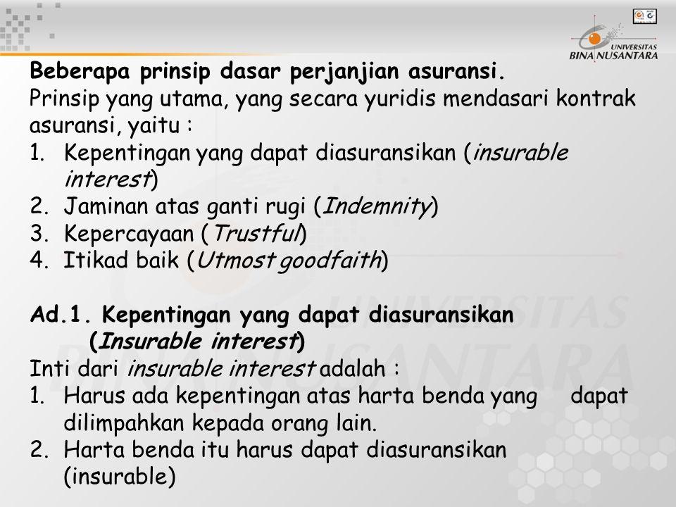 Beberapa prinsip dasar perjanjian asuransi