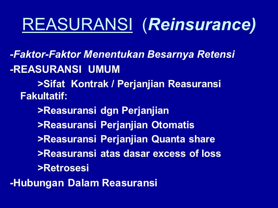 REASURANSI (Reinsurance)
