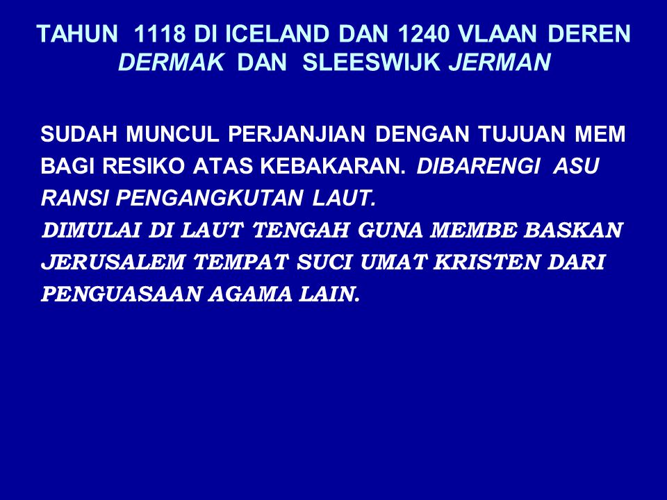 TAHUN 1118 DI ICELAND DAN 1240 VLAAN DEREN DERMAK DAN SLEESWIJK JERMAN