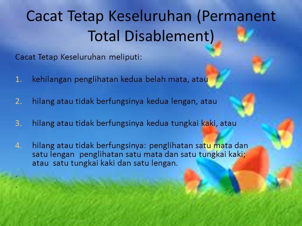 Cacat Tetap Keseluruhan (Permanent Total Disablement)