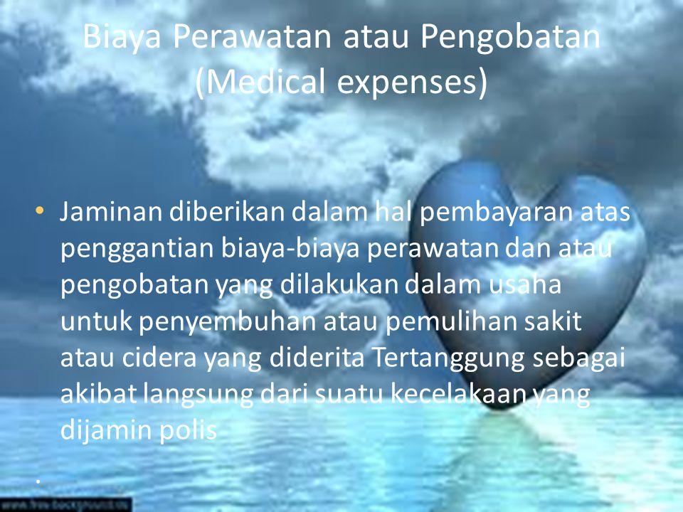 Biaya Perawatan atau Pengobatan (Medical expenses)