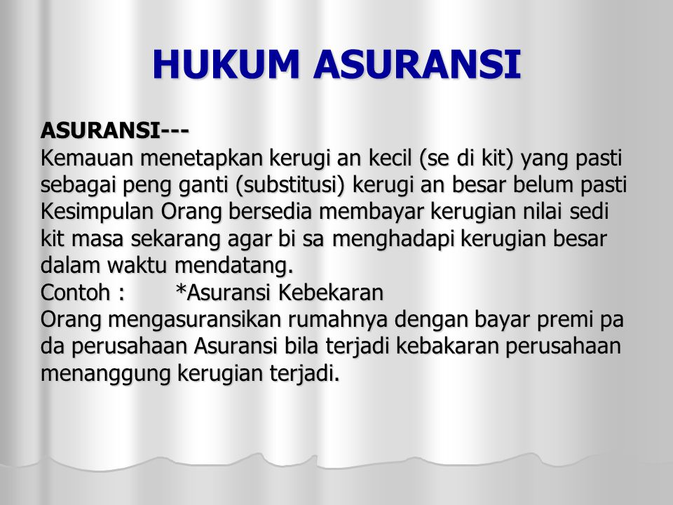 HUKUM ASURANSI ASURANSI---