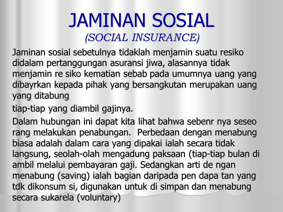 JAMINAN SOSIAL (SOCIAL INSURANCE)