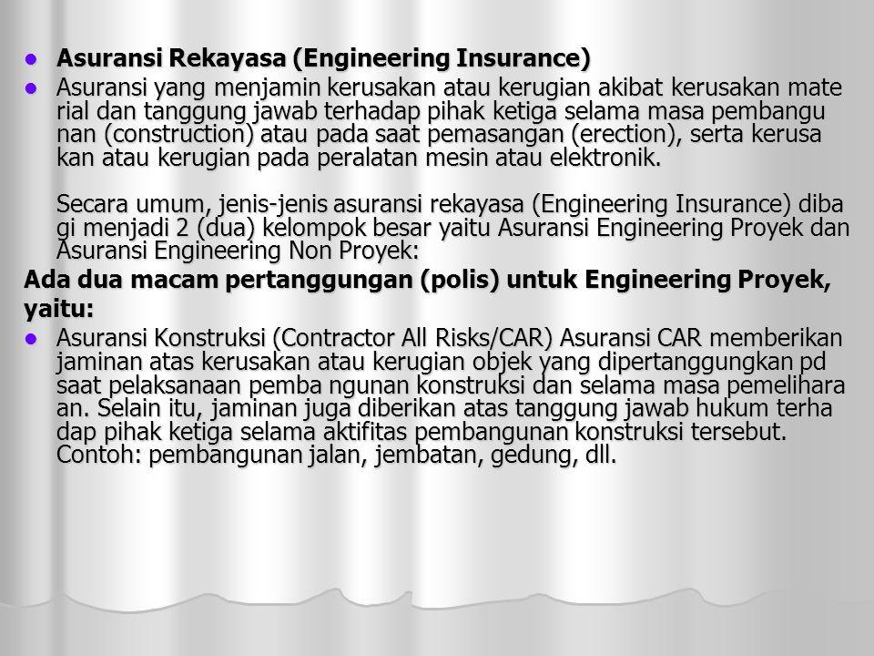 Asuransi Rekayasa (Engineering Insurance)