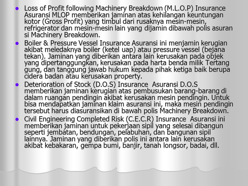 Loss of Profit following Machinery Breakdown (M. L. O
