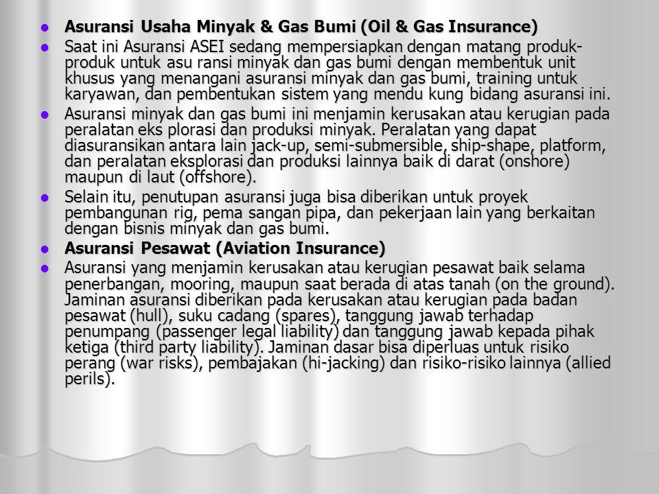 Asuransi Usaha Minyak & Gas Bumi (Oil & Gas Insurance)