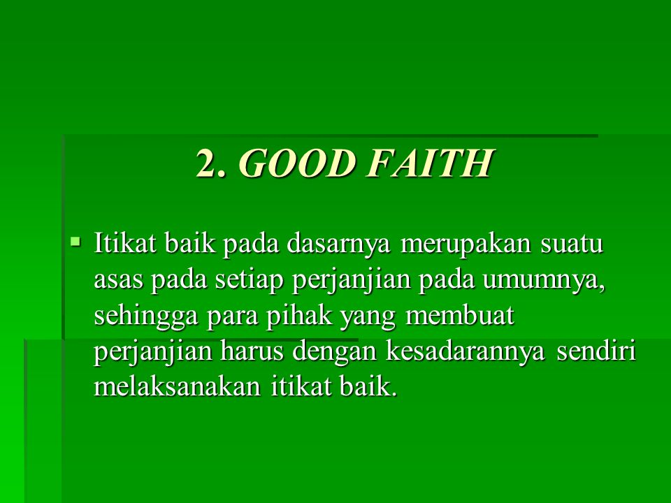 2. GOOD FAITH