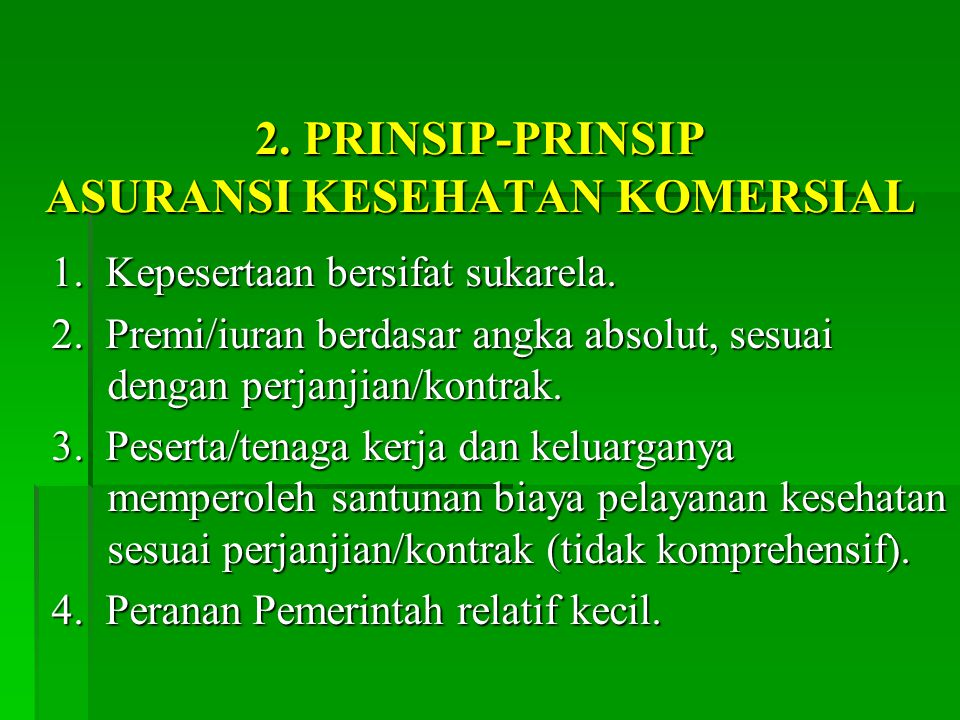 2. PRINSIP-PRINSIP ASURANSI KESEHATAN KOMERSIAL