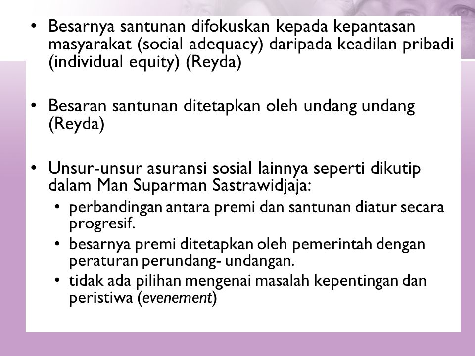 Besaran santunan ditetapkan oleh undang undang (Reyda)