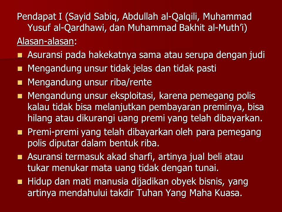 Pendapat I (Sayid Sabiq, Abdullah al-Qalqili, Muhammad Yusuf al-Qardhawi, dan Muhammad Bakhit al-Muth'i)