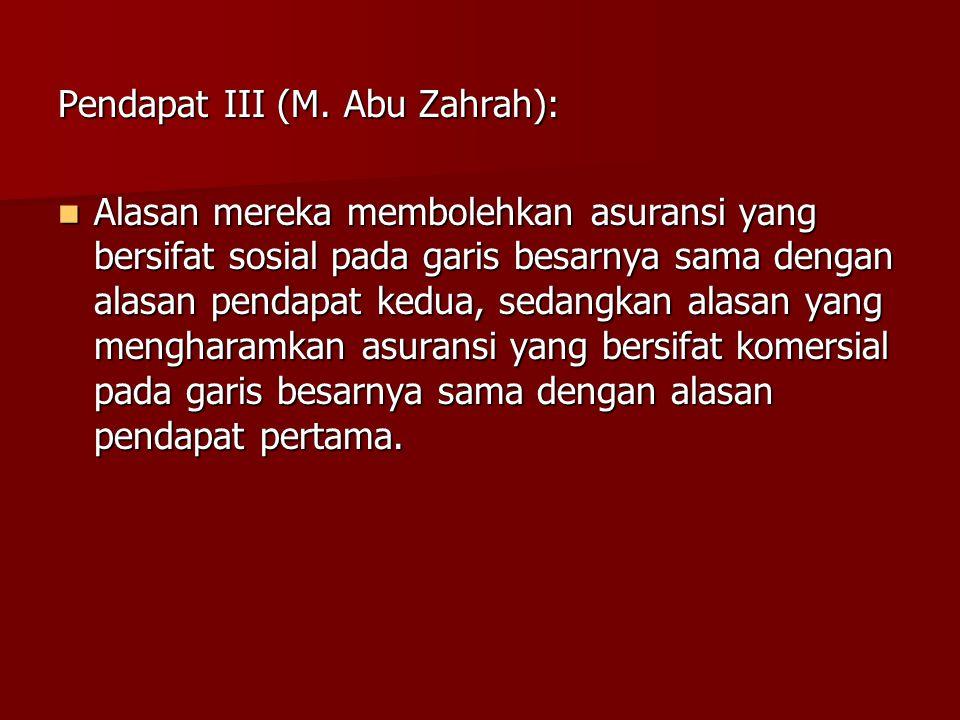 Pendapat III (M. Abu Zahrah):