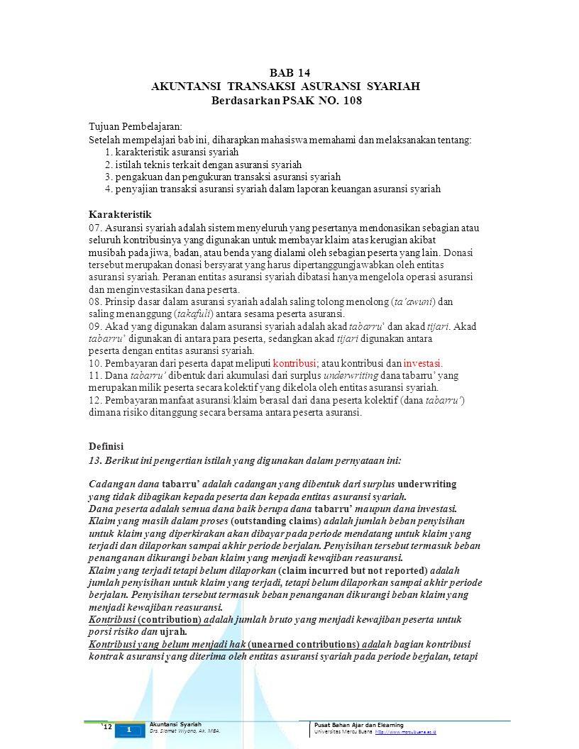 BAB 14 AKUNTANSI TRANSAKSI ASURANSI SYARIAH Berdasarkan PSAK NO. 108