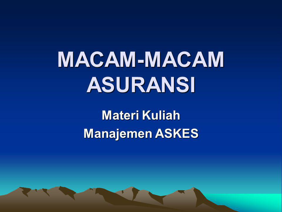 Materi Kuliah Manajemen ASKES