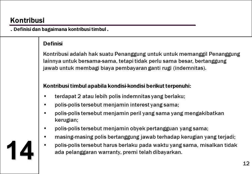 14 Kontribusi . Definisi dan bagaimana kontribusi timbul . Definisi