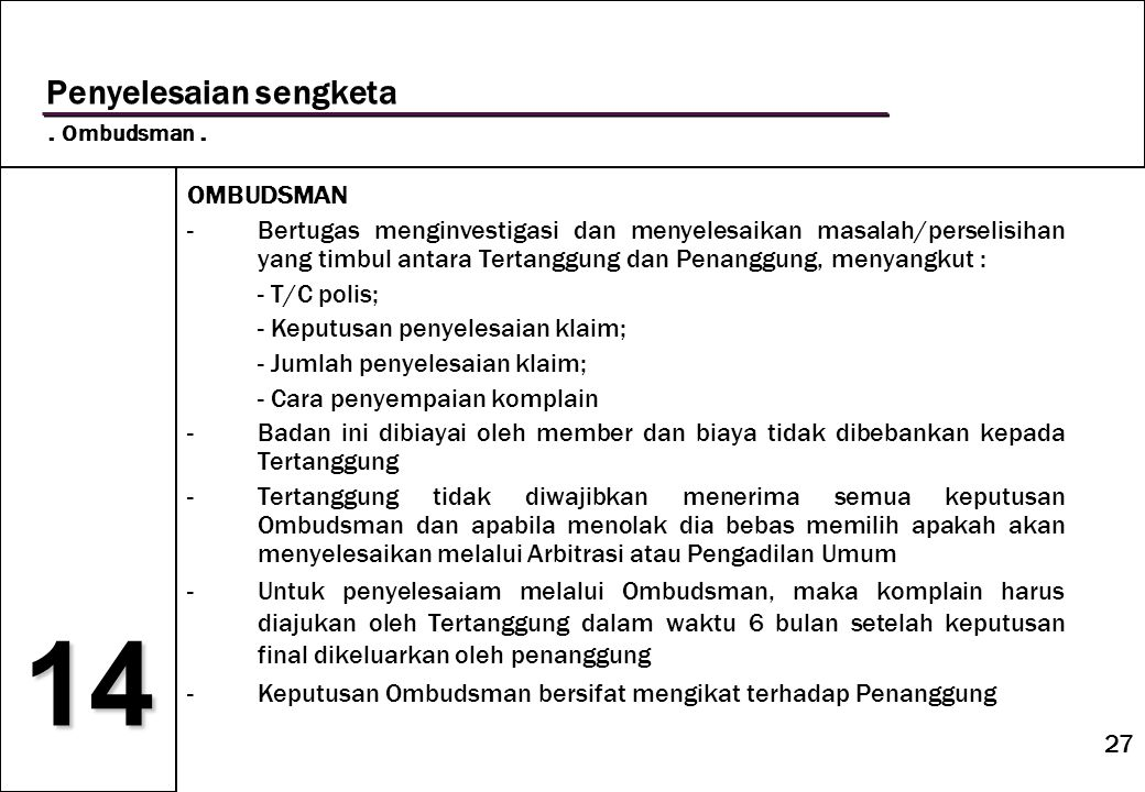 14 Penyelesaian sengketa . Ombudsman . OMBUDSMAN