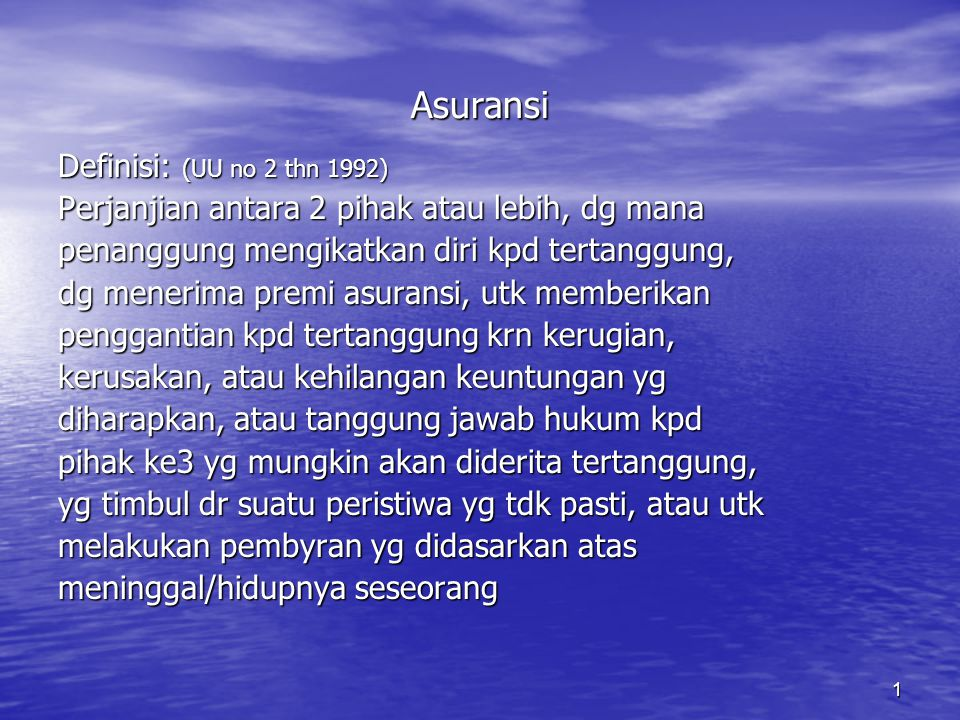 Asuransi Definisi: (UU no 2 thn 1992)