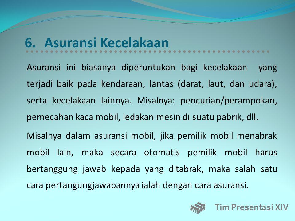 6. Asuransi Kecelakaan