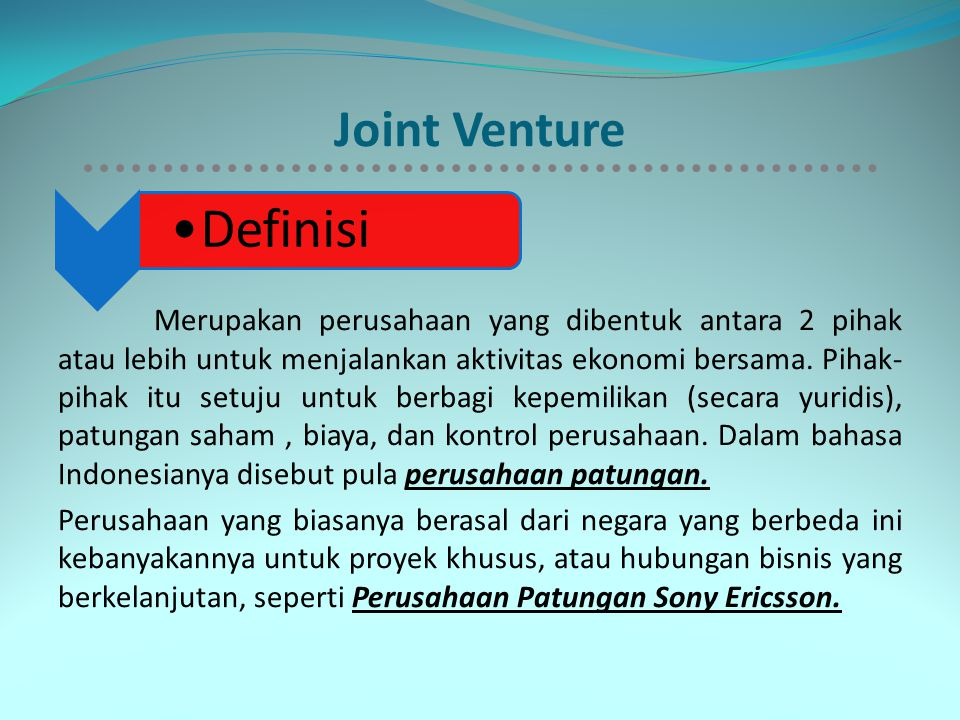 Joint Venture Definisi.