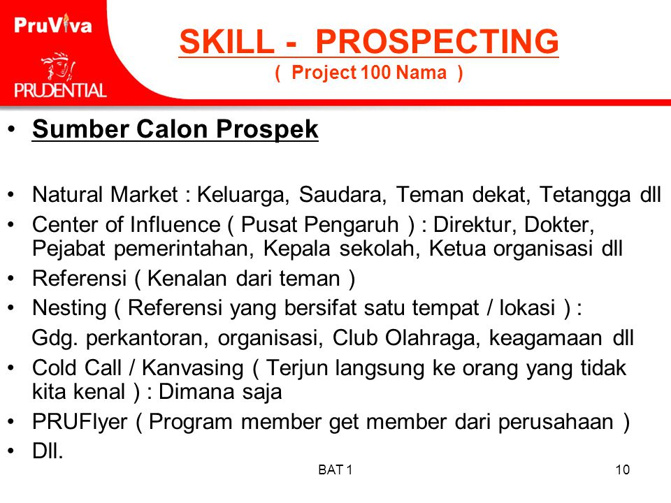 SKILL - PROSPECTING ( Project 100 Nama )