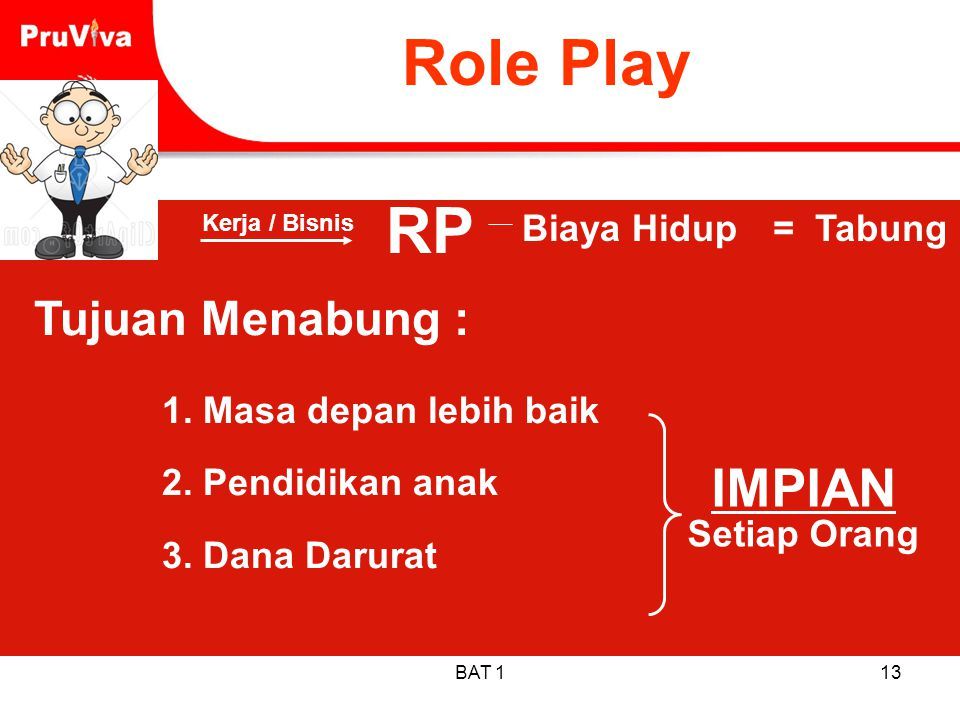 Role Play RP IMPIAN Tujuan Menabung : Biaya Hidup = Tabung