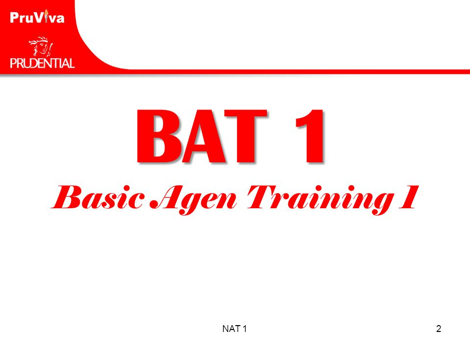 BAT 1 Basic Agen Training 1 NAT 1