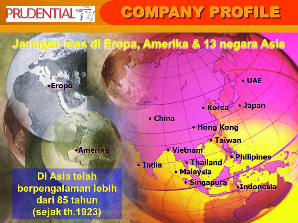 COMPANY PROFILE Jaringan luas di Eropa, Amerika & 13 negara Asia