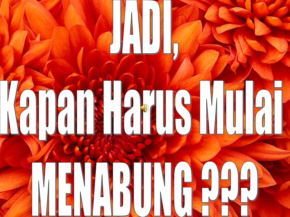 JADI, Kapan Harus Mulai MENABUNG Prudential Corporation Asia: