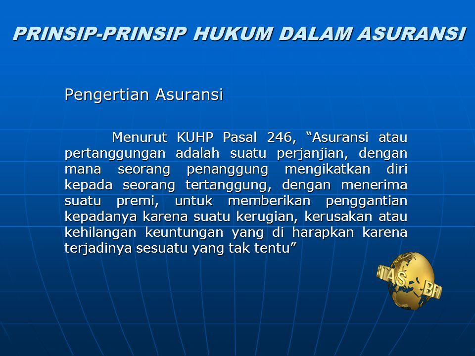 PRINSIP-PRINSIP HUKUM DALAM ASURANSI