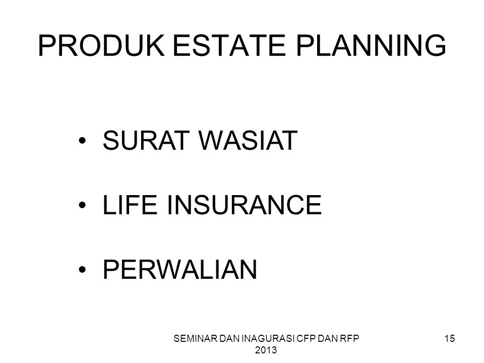 PRODUK ESTATE PLANNING
