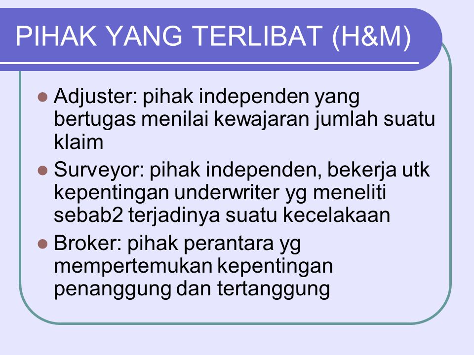 PIHAK YANG TERLIBAT (H&M)