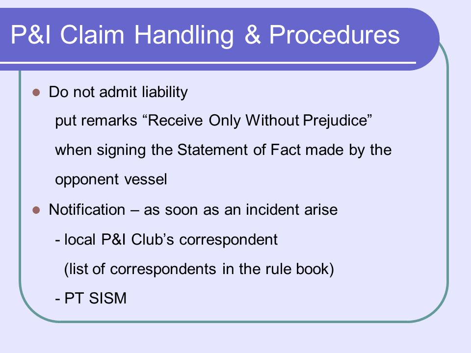 P&I Claim Handling & Procedures