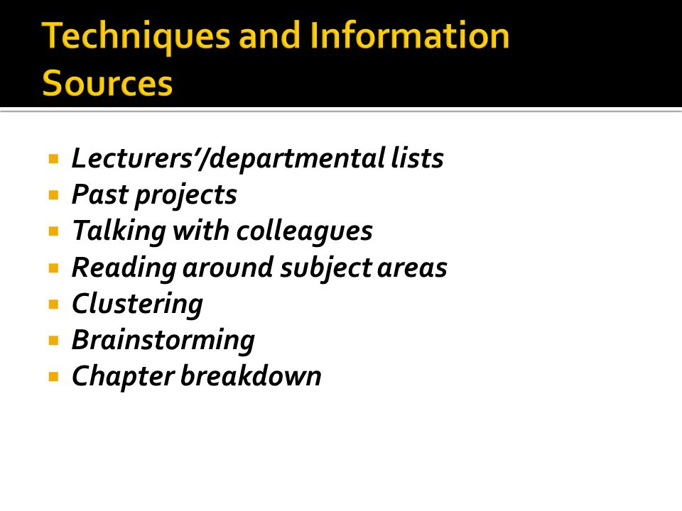 Techniques and Information Sources