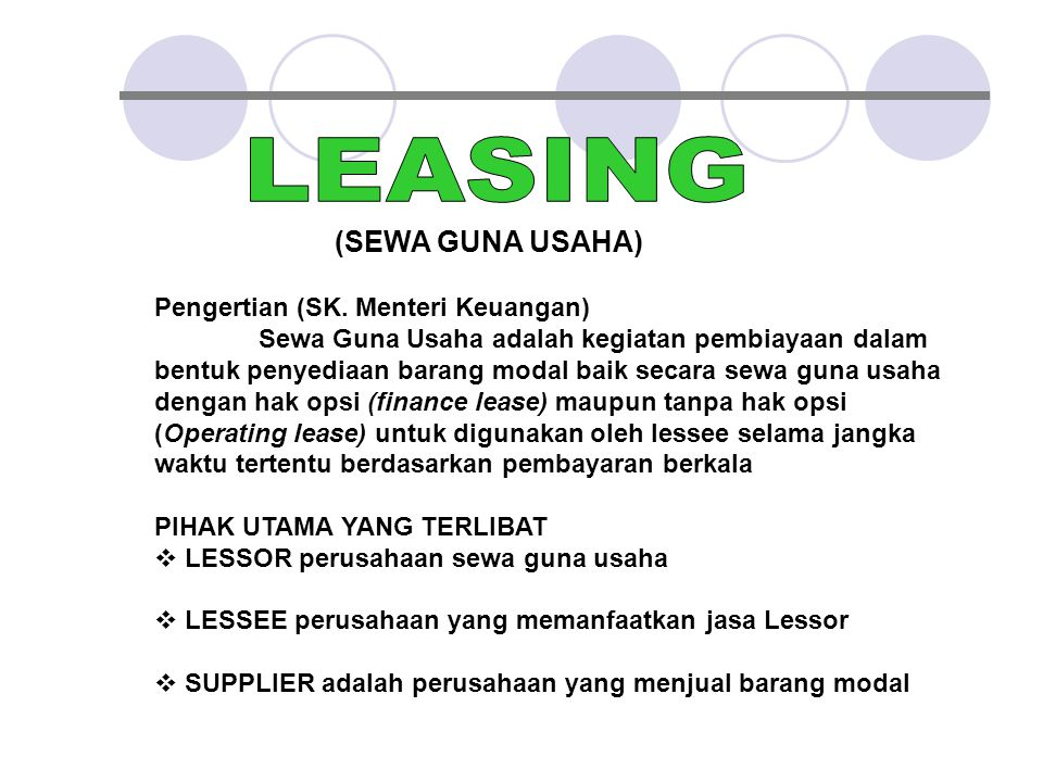 LEASING (SEWA GUNA USAHA) Pengertian (SK. Menteri Keuangan)