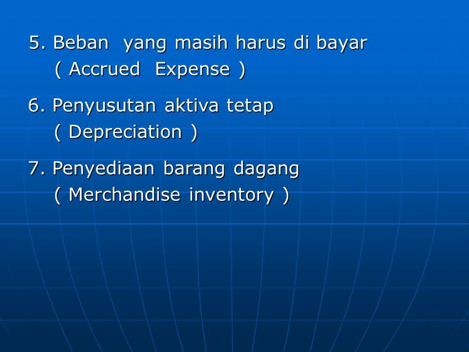 5. Beban yang masih harus di bayar