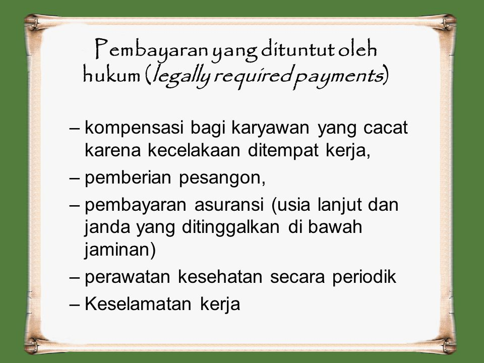 Pembayaran yang dituntut oleh hukum (legally required payments)