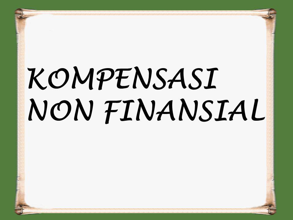 KOMPENSASI NON FINANSIAL