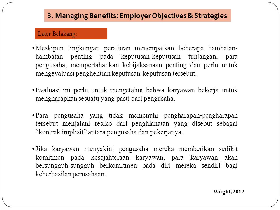 3. Managing Benefits: Employer Objectives & Strategies