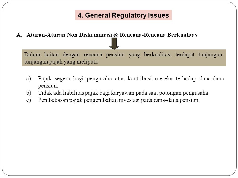 4. General Regulatory Issues