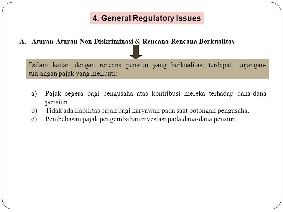 4. General Regulatory Issues