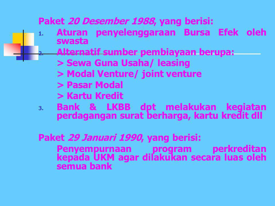 Paket 20 Desember 1988, yang berisi: