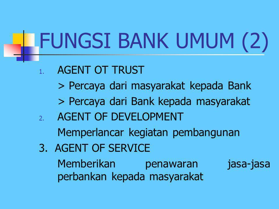 FUNGSI BANK UMUM (2) AGENT OT TRUST