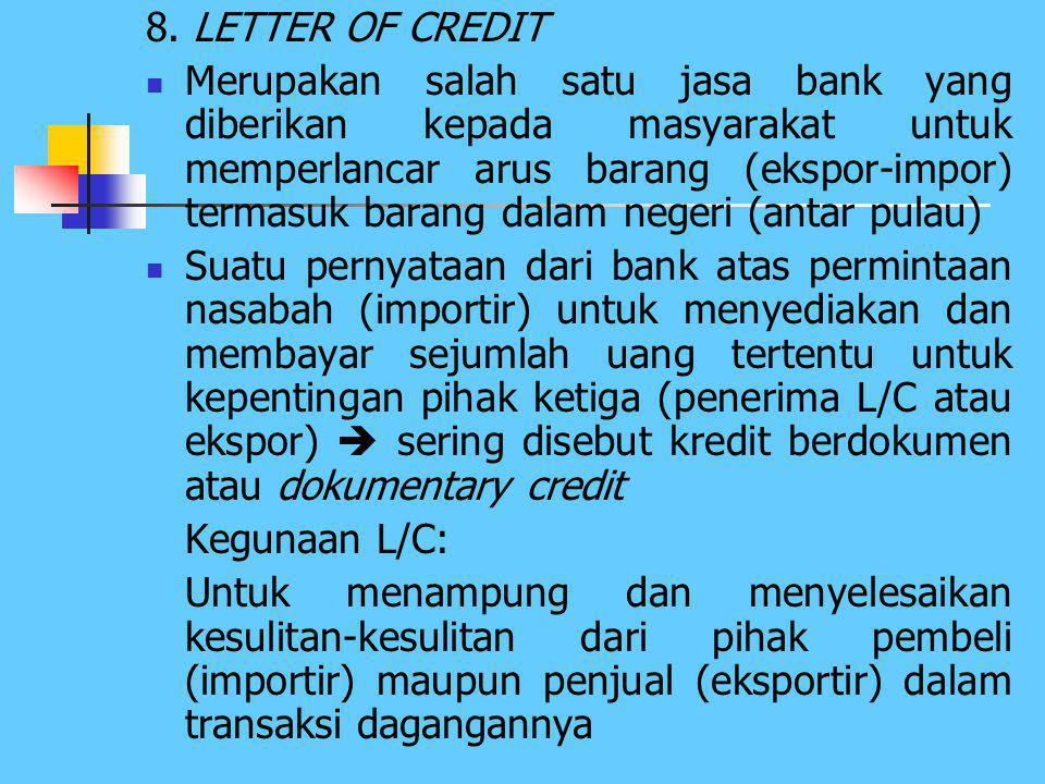 8. LETTER OF CREDIT