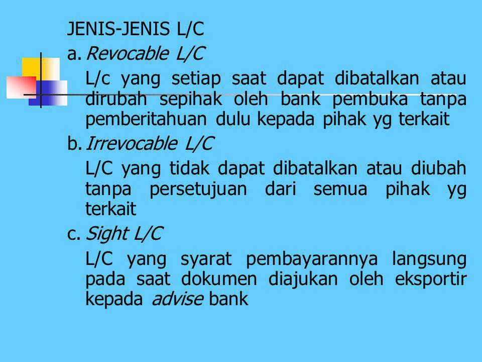 JENIS-JENIS L/C a. Revocable L/C.