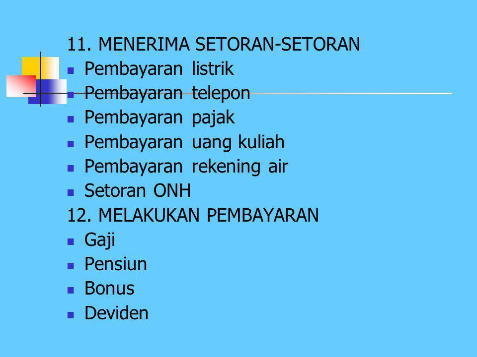 11. MENERIMA SETORAN-SETORAN