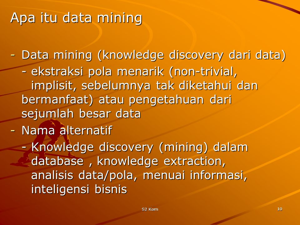 Apa itu data mining Data mining (knowledge discovery dari data)