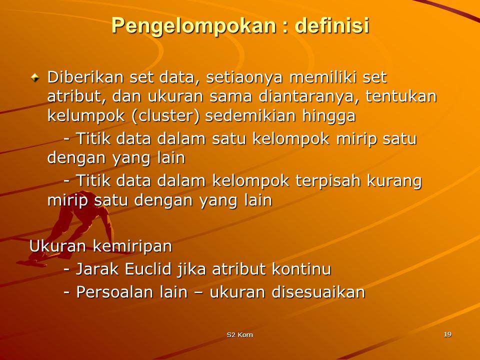 Pengelompokan : definisi