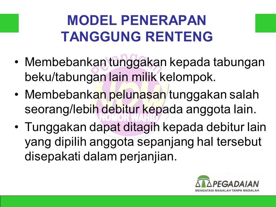 MODEL PENERAPAN TANGGUNG RENTENG