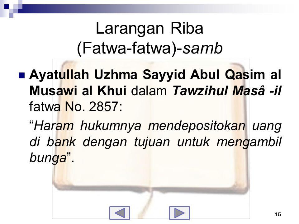 Larangan Riba (Fatwa-fatwa)-samb